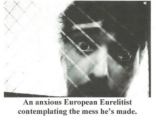 An anxious European Eurelitist contemplating the mess